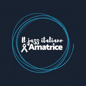 Il jazz italiano per Amatrice | 4 settembre 2016
